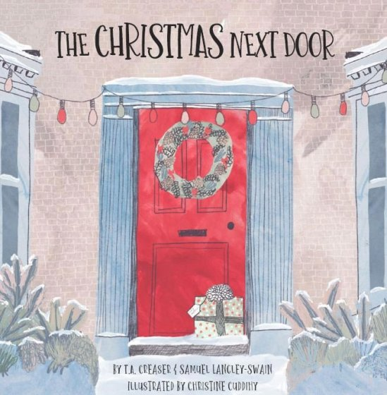 The Christmas Next Door by T.A Creaser