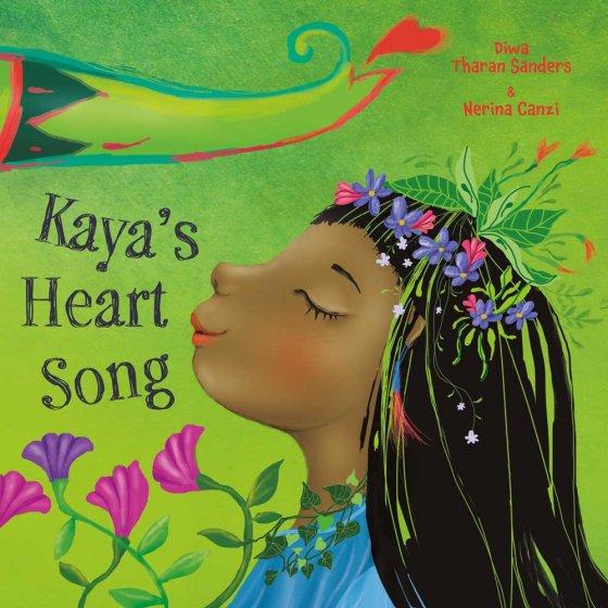 Kaya's Heart Song by Diwa Tharan Sanders