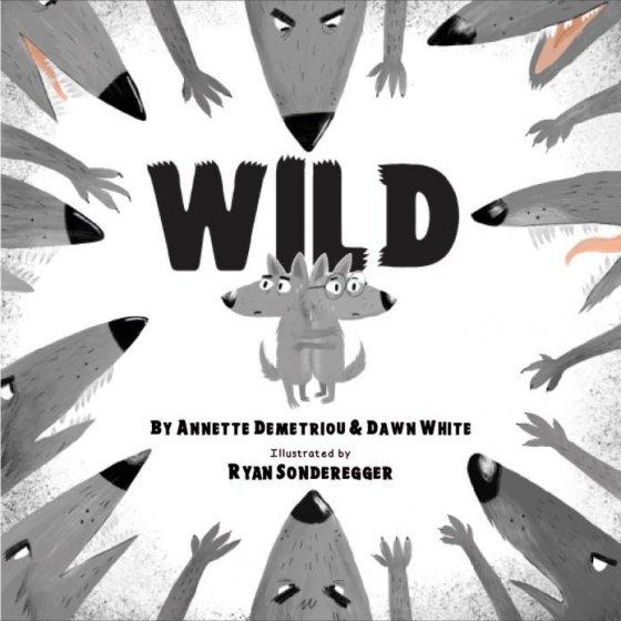 Wild by Annette Demetriou & Dawn White