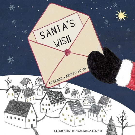 Santa's Wish by Samuel Langley-Swain