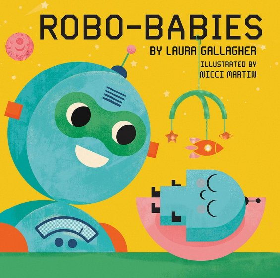 Robo-Babies By Laura Gallagher
