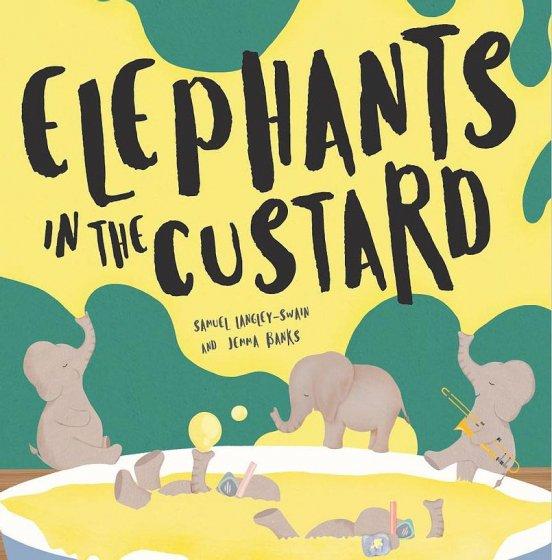 Elephants in the Custard by Samuel Langley-Swain