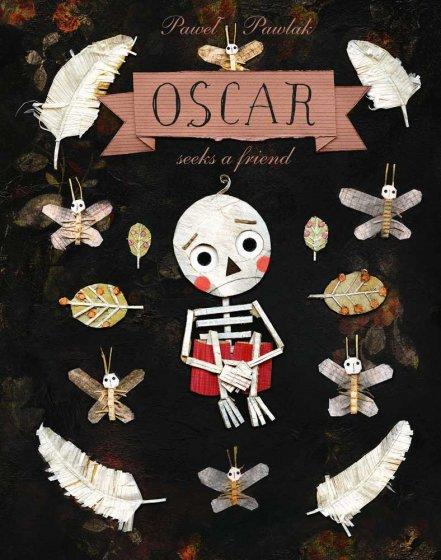 Oscar Seeks a Friend by Paweł Pawlak